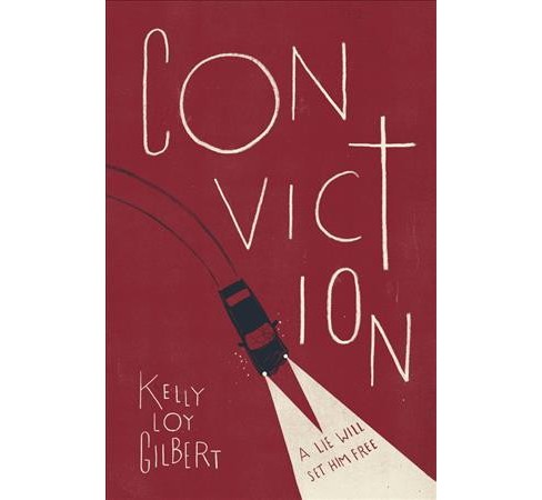 Conviction -  Reprint by Kelly Loy Gilbert (Paperback) - image 1 of 1