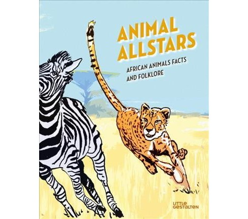 Animal Allstars : African Animals Facts and Folklore -  by Alicia Klepeis (Hardcover) - image 1 of 1