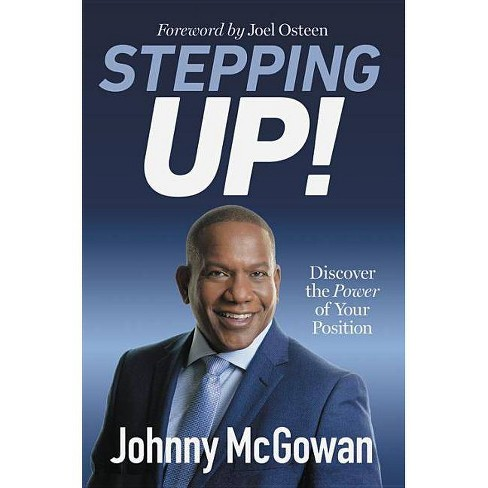 Stepping Up! - by  Johnny McGowan (Hardcover) - image 1 of 1
