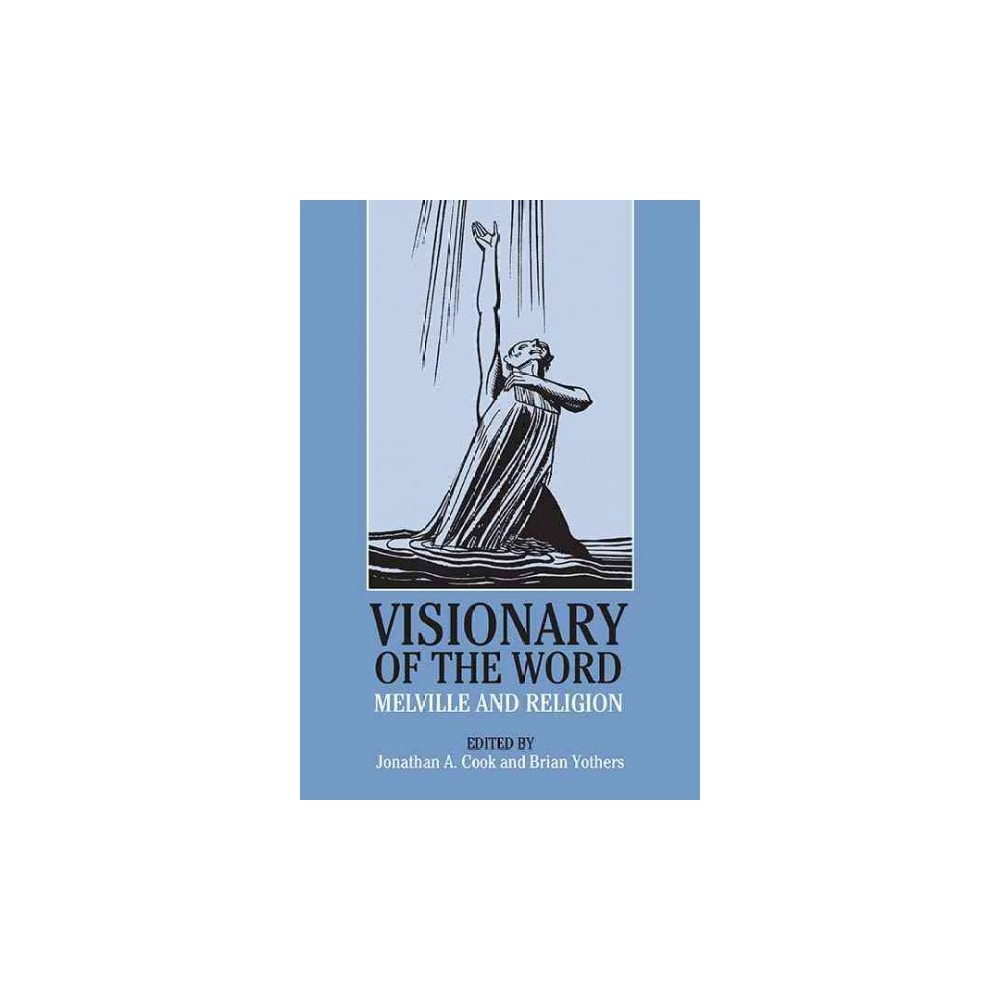 Visionary of the Word : Melville and Religion (Paperback)