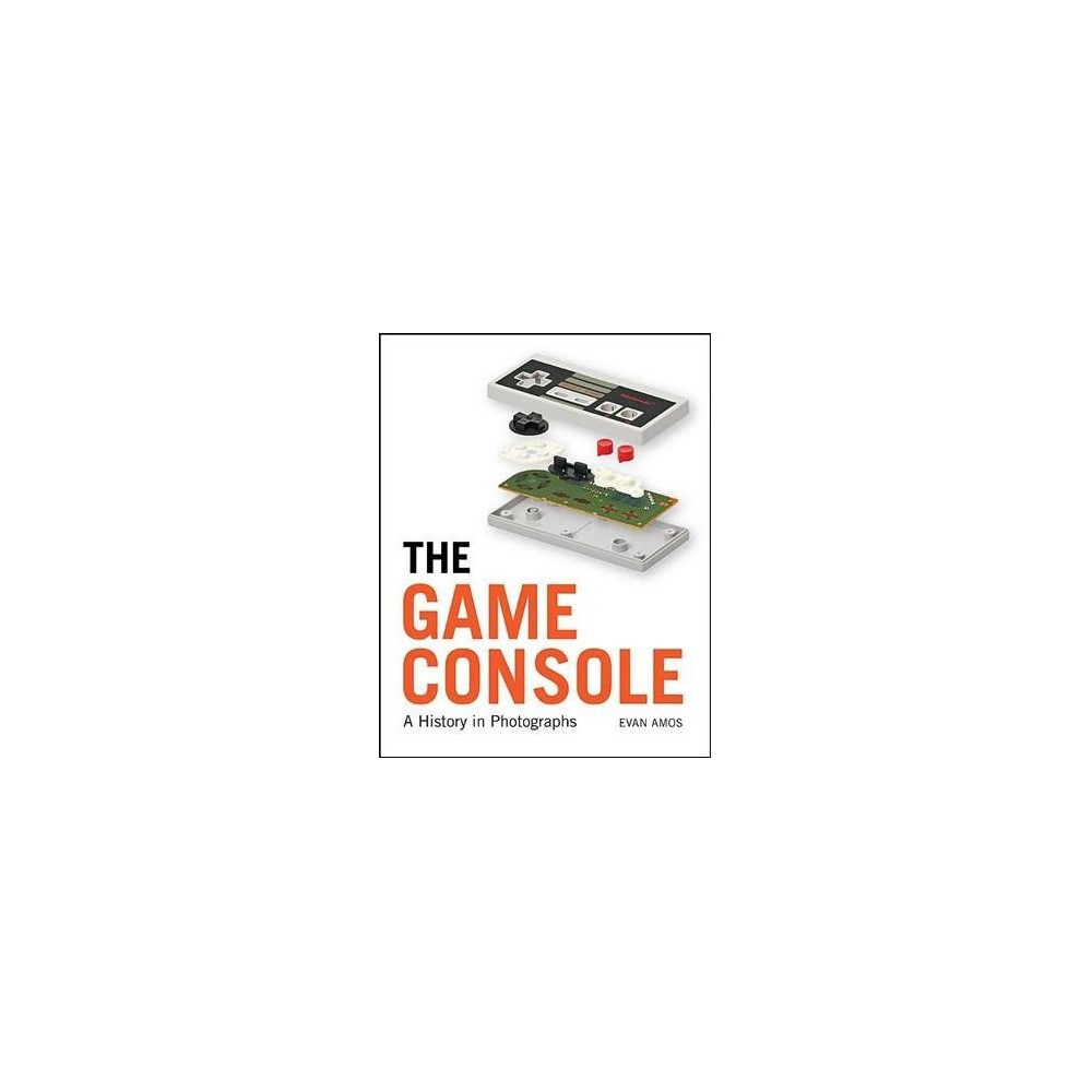 Game Console : A Photographic History from Atari to Xbox - by Evan Amos (Hardcover) The Game Console is a tour through the evolution of video game hardware, with gorgeous full-color photos of 86 consoles. You'll start your journey with legendary consoles like the Magnavox Odyssey, Atari 2600, Nintendo Entertainment System, and the Commodore 64. The visual nostalgia trip continues with systems from the 1990s and 2000s, and ends on modern consoles like the Xbox One, PlayStation 4, and Wii U. Throughout the book, you'll also discover many consoles you never knew existed, and even find a rare peek at the hardware inside several of history's most iconic video game systems.