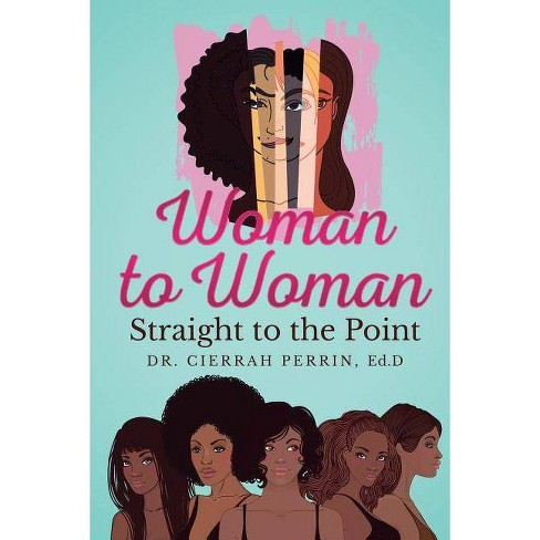 Woman to Woman - by  Perrin (Paperback) - image 1 of 1