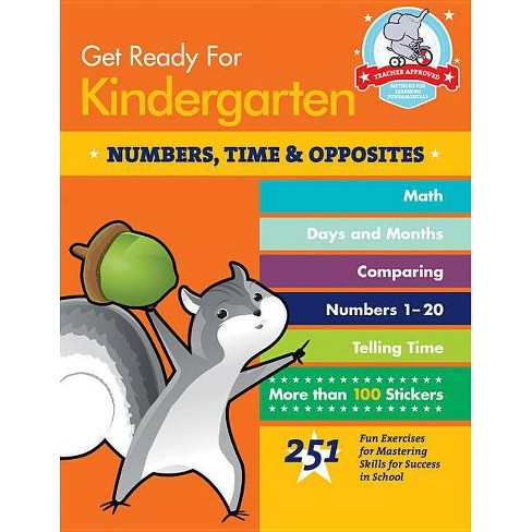 Get Ready for Kindergarten: Numbers, Time & Opposites - (Get Ready for School) by  Heather Stella - image 1 of 1