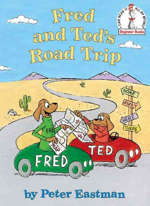 Fred and Ted's Road Trip by Peter Eastman (Hardcover) - image 1 of 1