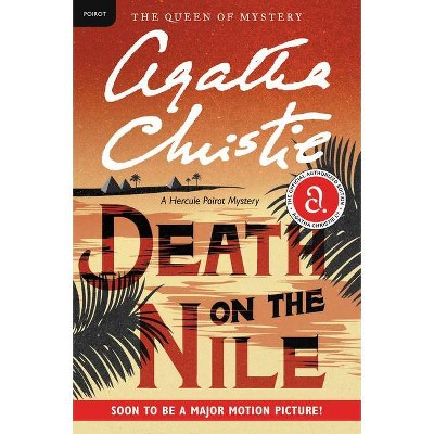 Death on the Nile - (Hercule Poirot Mysteries) by  Agatha Christie (Paperback)