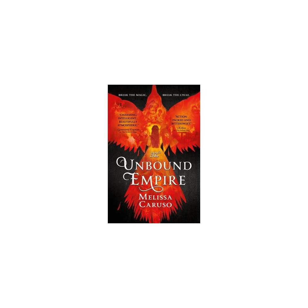 Unbound Empire - (Swords and Fire) by Melissa Caruso (Paperback)