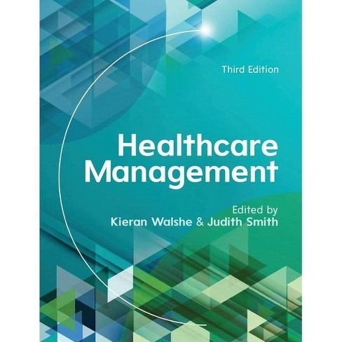 Healthcare Management, 3rd Edition - (UK Higher Education Humanities & Social Sciences Health & So) - image 1 of 1