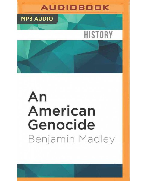 American Genocide (MP3-CD) (Benjamin Madley) - image 1 of 1