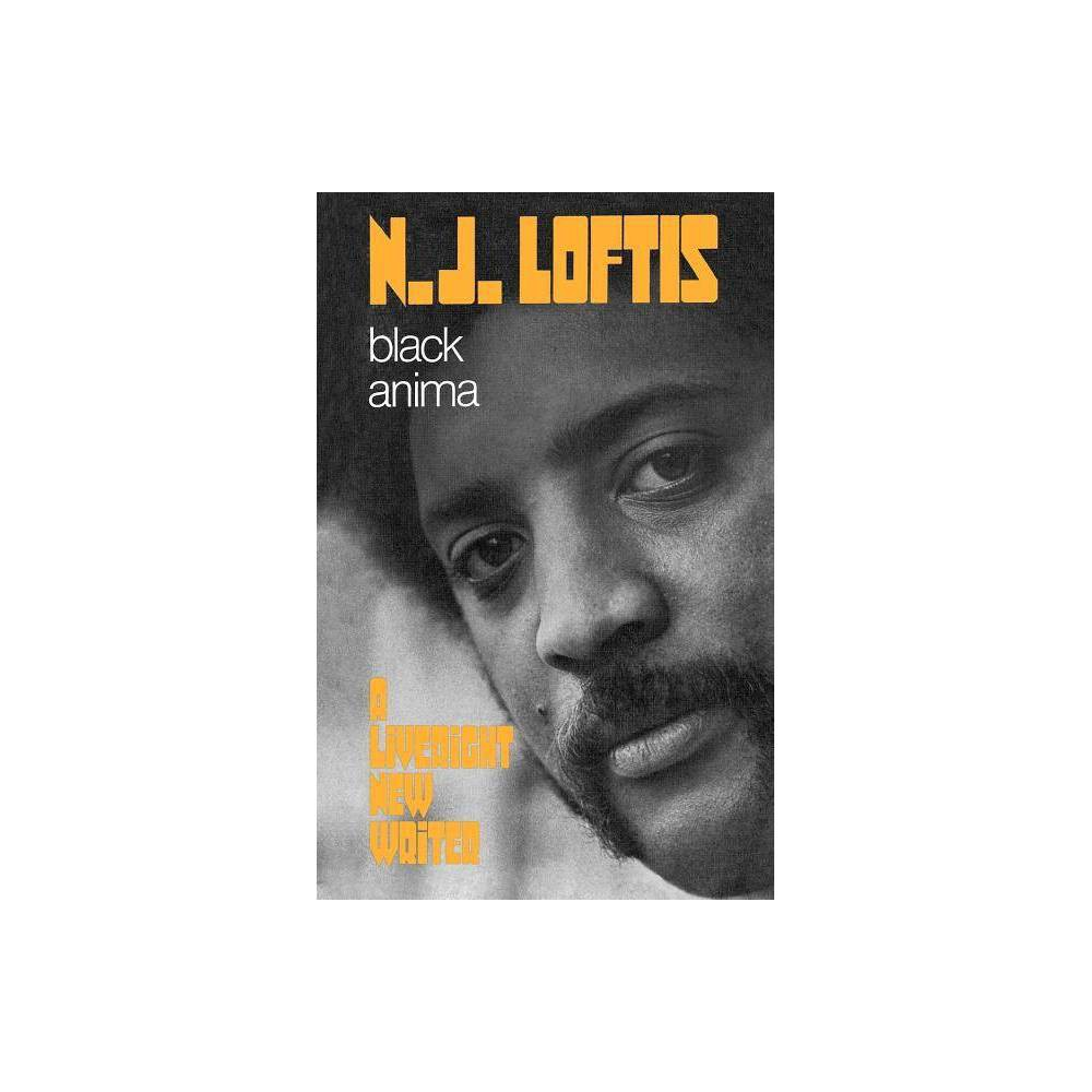Black Anima By N J Loftis Norman Loftis Paperback