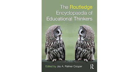Routledge Encyclopaedia of Educational Thinkers (Hardcover) - image 1 of 1