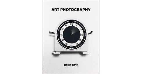 Art Photography (Paperback) (David Bate) - image 1 of 1