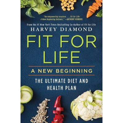 Fit for Life - by Harvey Diamond (Paperback)