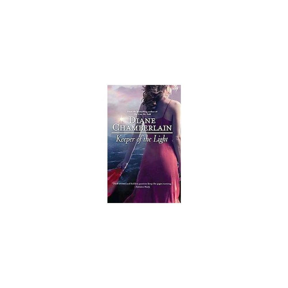 Keeper of the Light (Reprint) (Paperback) (Diane Chamberlain)