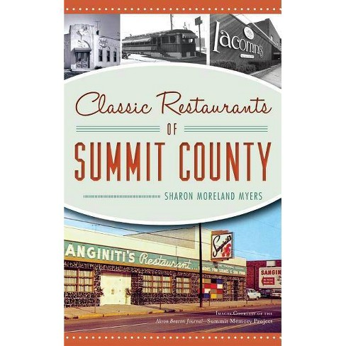 Classic Restaurants of Summit County - (Hardcover) - image 1 of 1