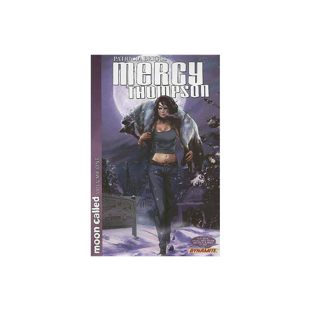 Patricia Briggs Mercy Thompson Moon Called Volume 1 Patricia Briggs Mercy Thompson By Patricia Briggs David Lawrence Paperback
