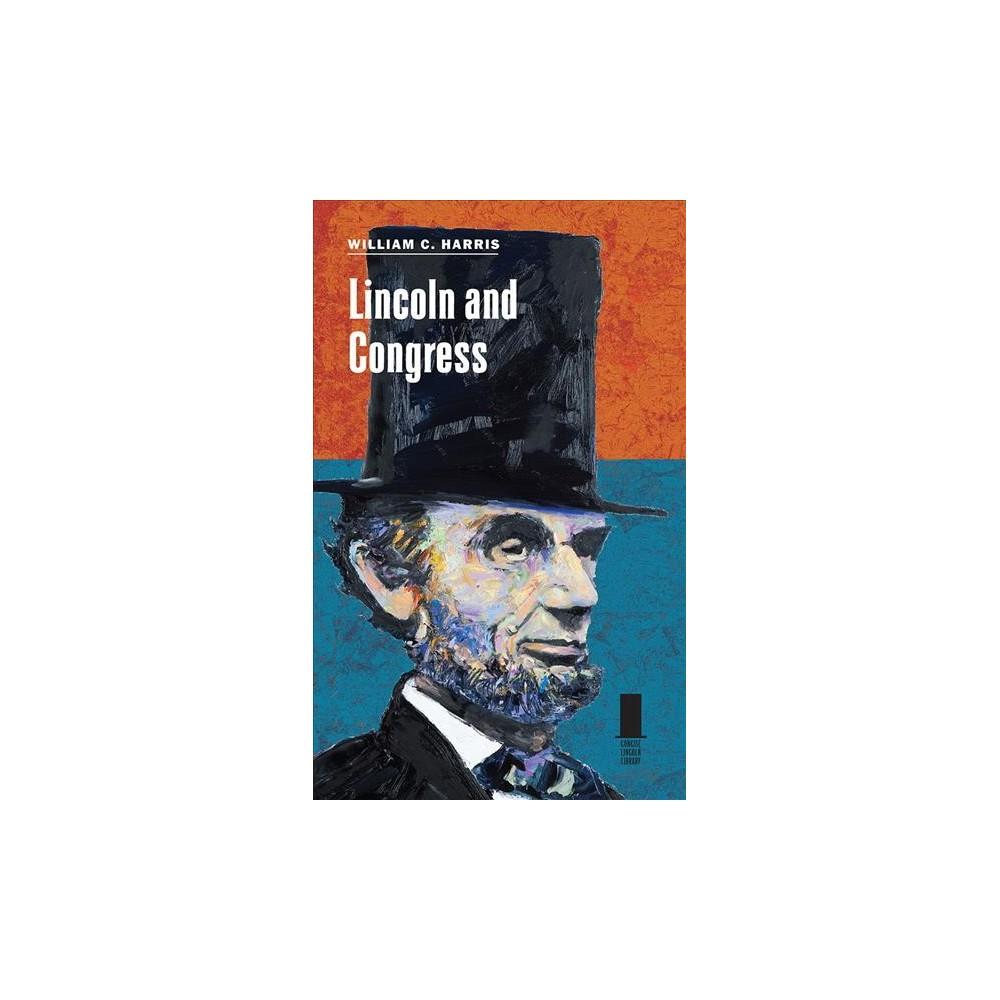 Lincoln and Congress (Hardcover) (William C. Harris)
