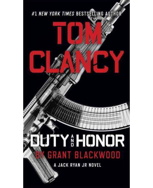 Tom Clancy Duty and Honor (Reprint) (Paperback) (Grant Blackwood) - image 1 of 1