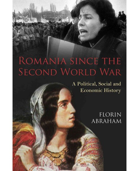 Romania Since the Second World War : A Political, Social and Economic History (Paperback) (Florin - image 1 of 1