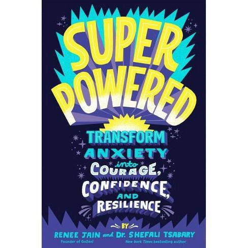 Superpowered - by  Renee Jain & Shefali Tsabary (Hardcover) - image 1 of 1