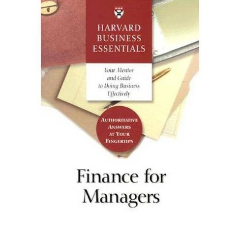 Finance for Managers - (Harvard Business Essentials) (Paperback) - image 1 of 1
