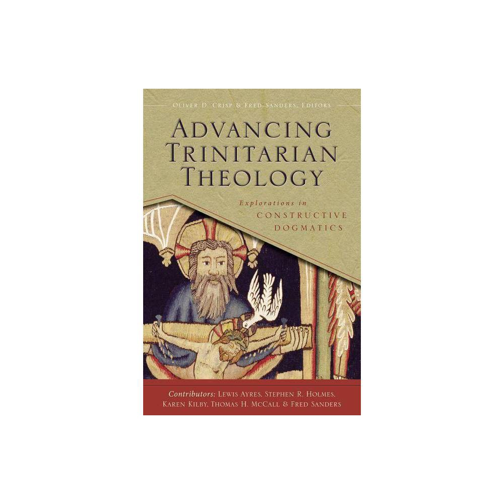 Advancing Trinitarian Theology Los Angeles Theology Conference By Zondervan Paperback