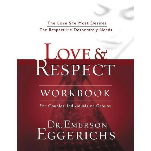 Love and Respect Workbook - by  Emerson Eggerichs (Paperback) - image 1 of 1
