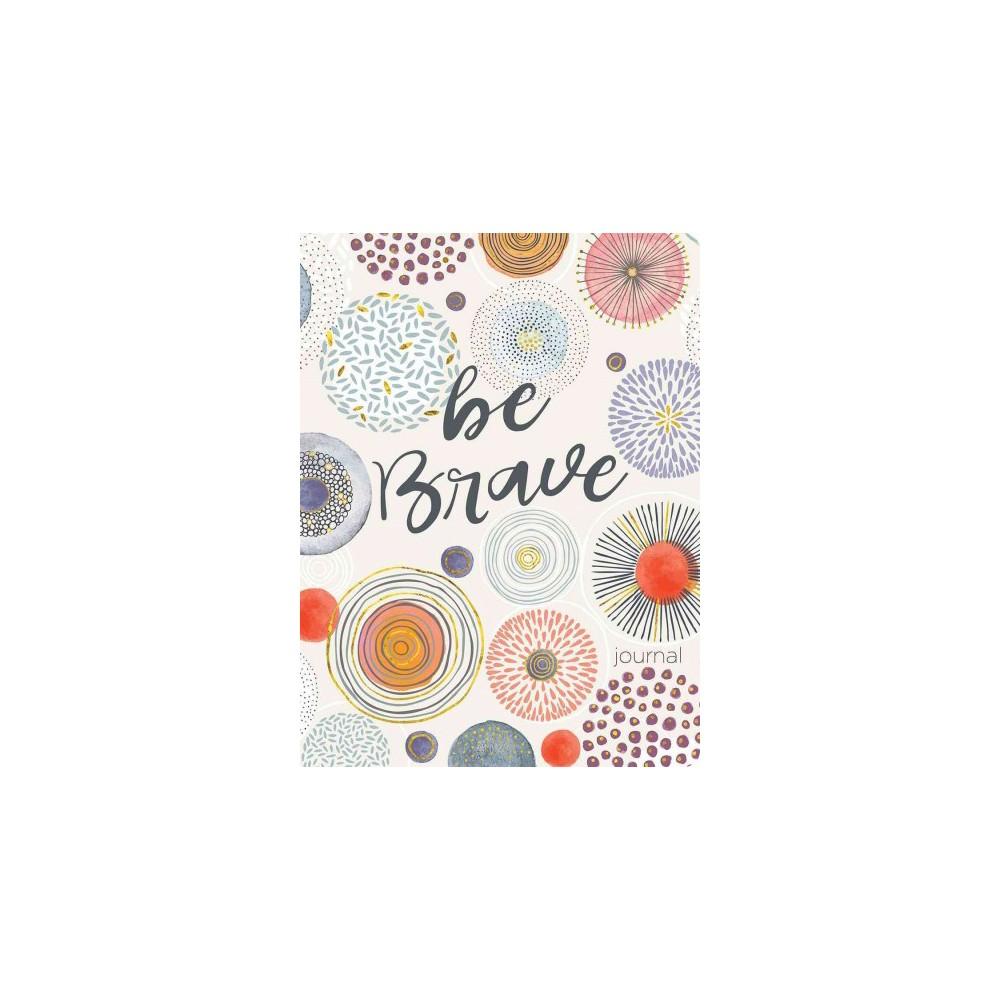 Be Brave (Paperback), Books
