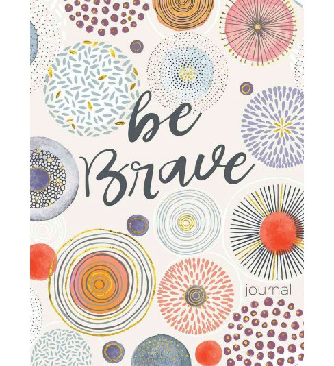 Be Brave (Paperback) - image 1 of 1