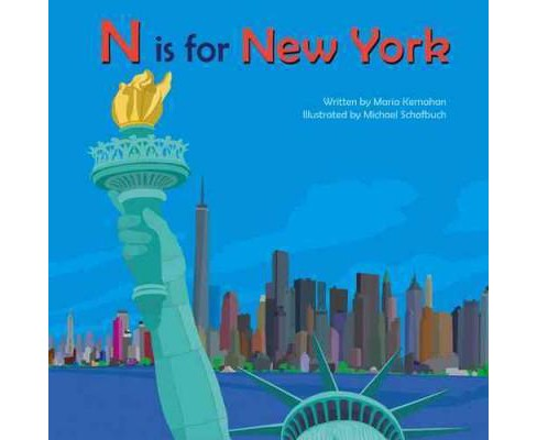 N Is for New York (Hardcover) (Maria Kernahan) - image 1 of 1