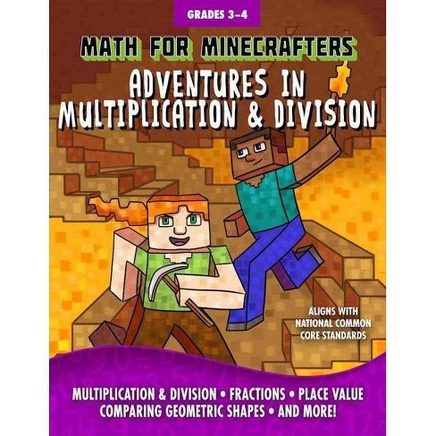 Math for Minecrafters: Adventures in Multiplication & Division - (Paperback) - image 1 of 1
