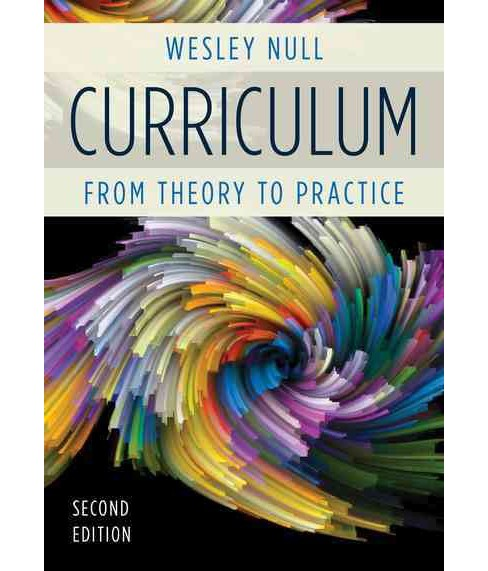 Curriculum : From Theory to Practice (Paperback) (Wesley Null) - image 1 of 1