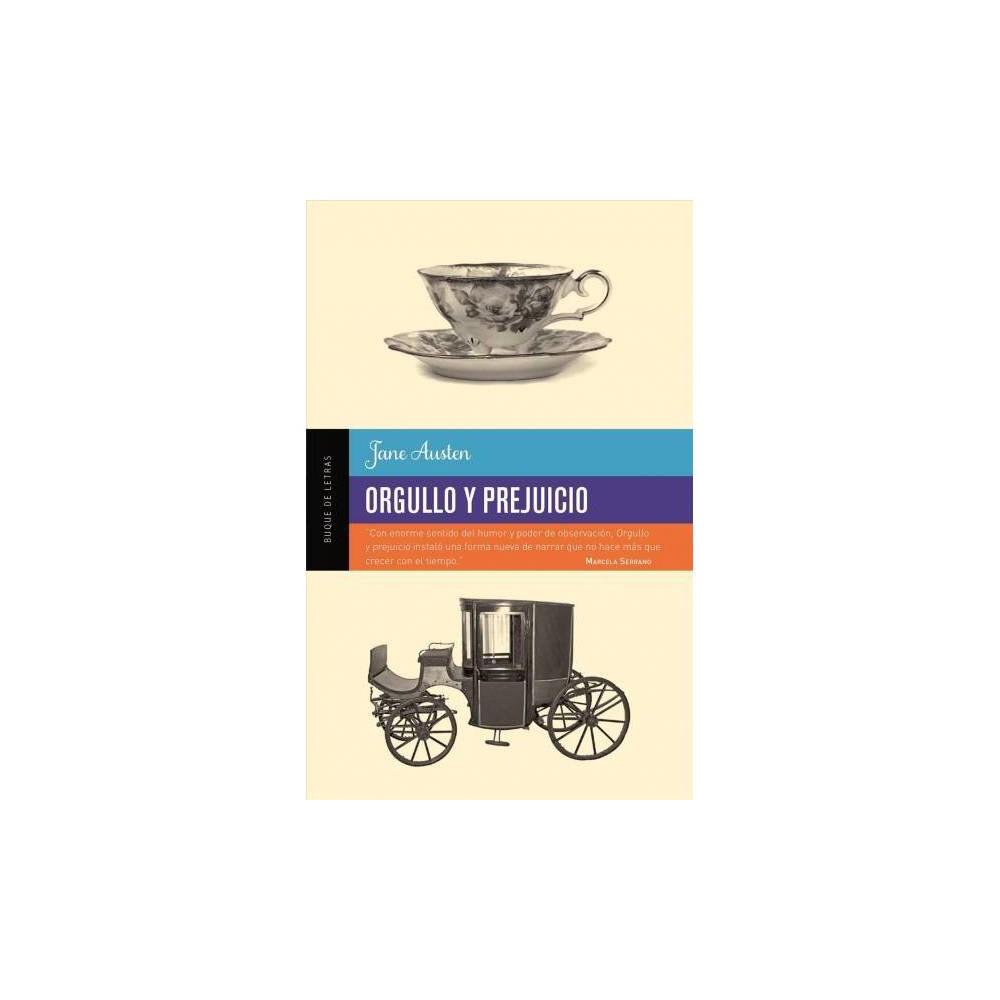 Orgullo y prejuicio / Pride and Prejudice - by Jane Austen (Paperback)