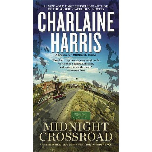 Midnight Crossroad - (Novel of Midnight, Texas) by  Charlaine Harris (Paperback) - image 1 of 1