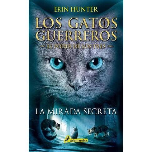 Mirada Secreta - by  Erin Hunter (Paperback) - image 1 of 1