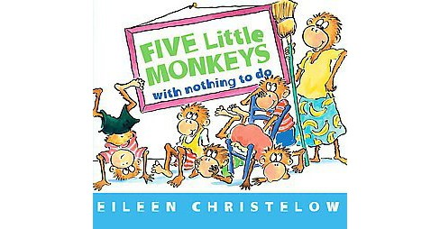 Five Little Monkeys With Nothing to Do (Hardcover) (Eileen Christelow) - image 1 of 1