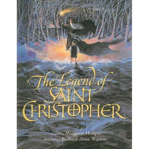 The Legend of Saint Christopher - by  Margaret Hodges (Paperback) - image 1 of 1