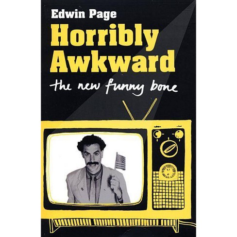 Horribly Awkward - by  Edwin Page (Paperback) - image 1 of 1