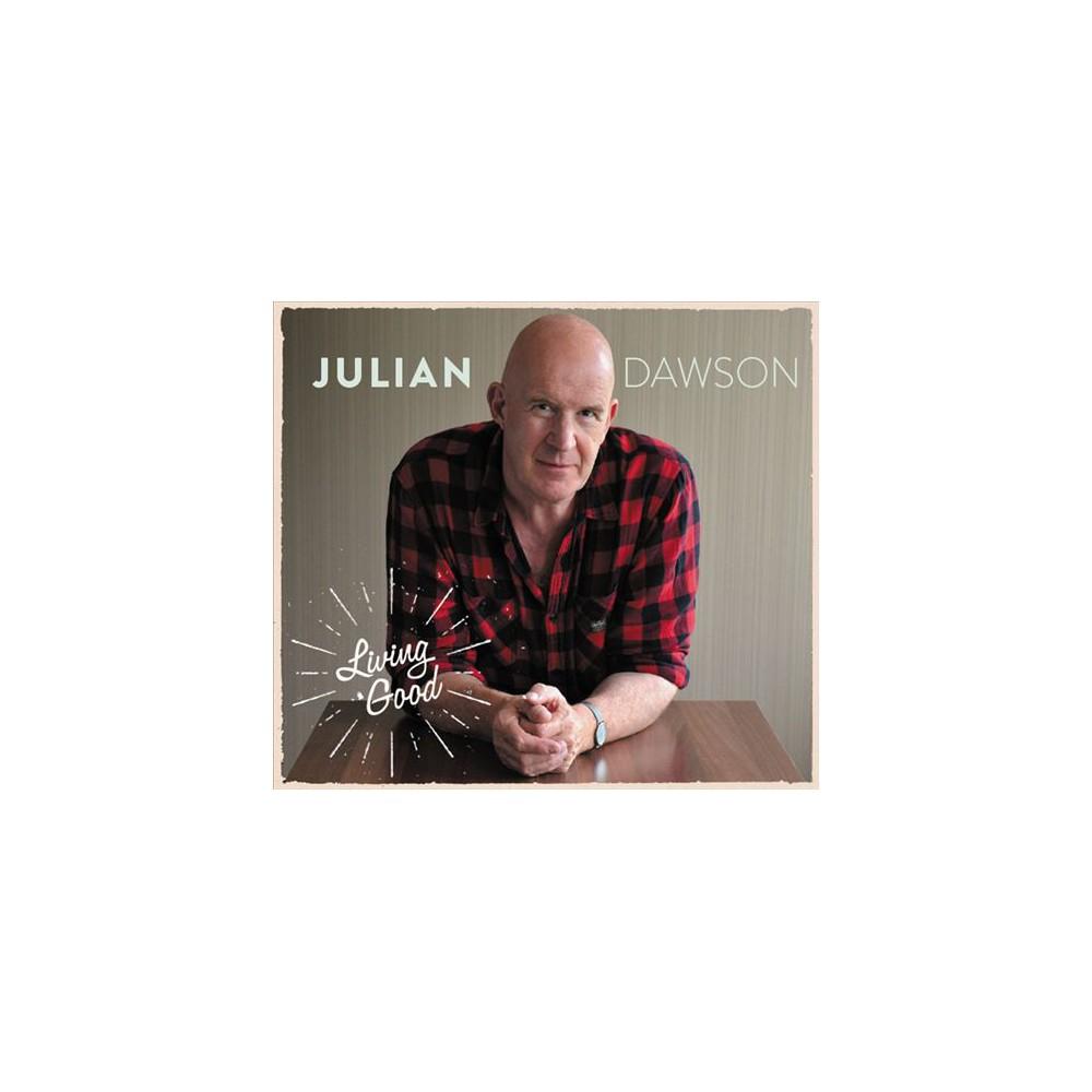 Julian Dawson - Living Good (CD)