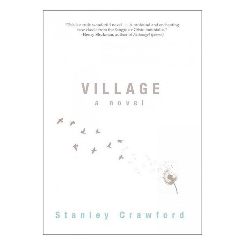 Village (Hardcover) (Stanley Crawford) - image 1 of 1