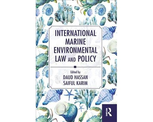 International Marine Environmental Law and Policy -  (Paperback) - image 1 of 1