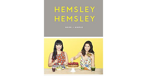 Good and Simple : Recipes to Eat Well and Thrive (Hardcover) (Jasmine Hemsley & Melissa Hemsley) - image 1 of 1