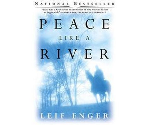 Peace Like a River (Reprint) (Paperback) (Leif Enger) - image 1 of 1
