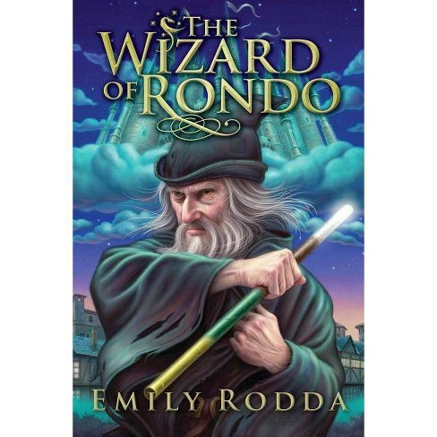 The Wizard of Rondo - by  Emily Rodda (Hardcover) - image 1 of 1