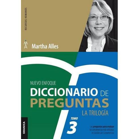 Diccionario de Preguntas. La Trilog�a. VOL 3 - (La Trilog�a Martha Alles) by  Martha Alles - image 1 of 1