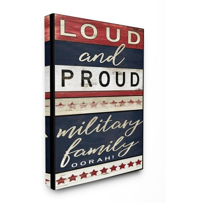 Stupell Industries Americana Sign Military Family Loud and Proud Phrase