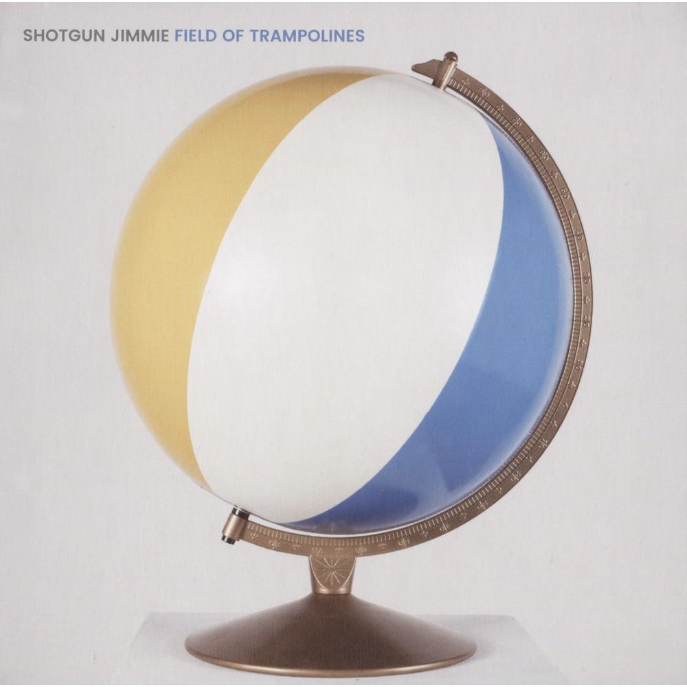 Shotgun Jimmie - Field Of Trampolines (CD)