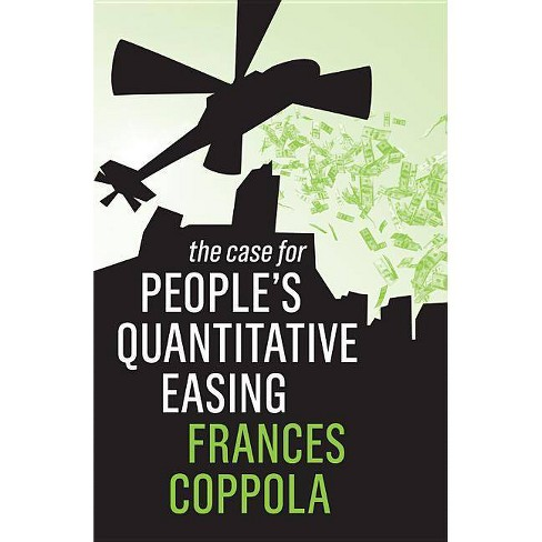 The Case for People's Quantitative Easing - by  Frances Coppola (Paperback) - image 1 of 1