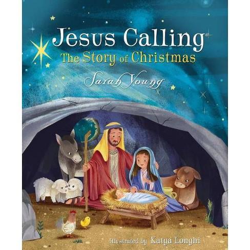Christmas Jesus.Jesus Calling The Story Of Christmas Jesus Calling R By Sarah Young Board Book