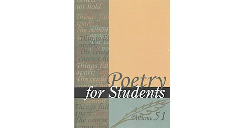Poetry for Students : Presenting Analysis, Context and Criticism on Commonly Studied Poetry (Vol 51) - image 1 of 1
