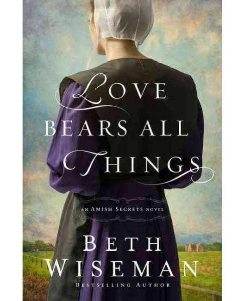 Love Bears All Things (Large Print) (Hardcover) (Beth Wiseman) - image 1 of 1